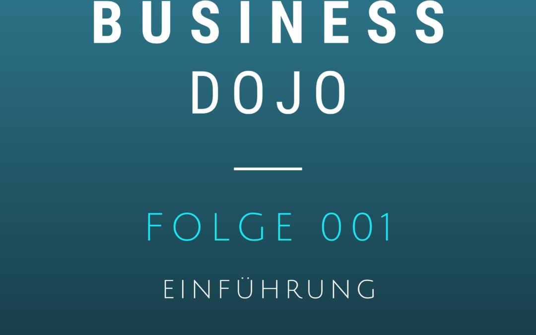 Business Dojo Podcast #001